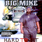Play & Download Hard to Hit by Big Mike | Napster