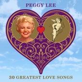 30 Greatest Love Songs von Peggy Lee
