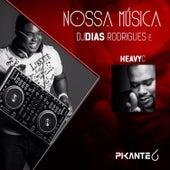 Play & Download Nossa Música by DJ Dias Rodrigues | Napster