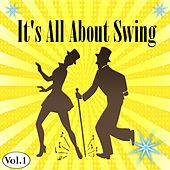 It's All About Swing, Vol. 1 by Various Artists