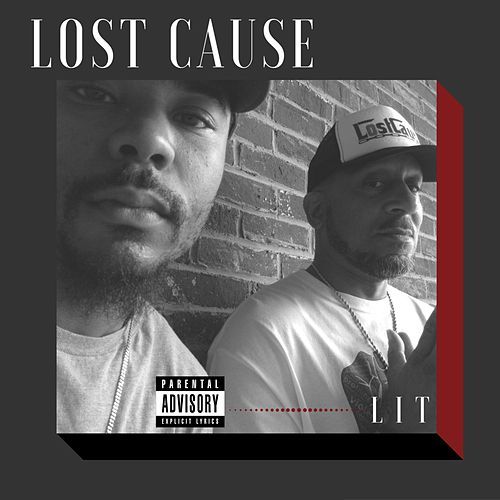 Play & Download Lit by Lost Cause   Napster