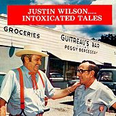 Play & Download Intoxicated Tales by Justin Wilson | Napster