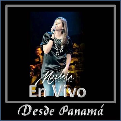 Play & Download Desde Panamá (En Vivo) by Marcela Gandara | Napster