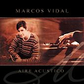 Play & Download Aire Acústico by Marcos Vidal | Napster