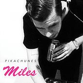 Miles by Pikachunes