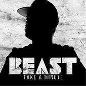 Play & Download Take a Minute by Beast | Napster
