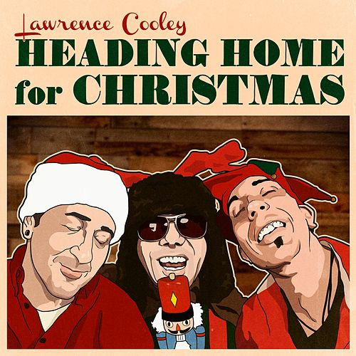 Heading Home for Christmas by Lawrence Cooley