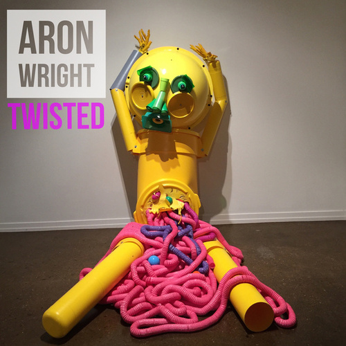 Play & Download Twisted by Aron Wright | Napster