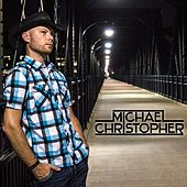 Michael Christopher by Michael Christopher