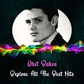 Explore All the Best Hits di Chet Baker