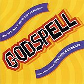 Play & Download Godspell [2001 National Touring Cast Recording] by Various Artists | Napster