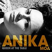 Play & Download Queen At the Table by Anika Moa | Napster