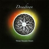 Play & Download Dreadtown by Three Houses Down | Napster