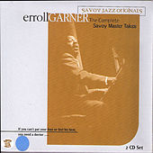 Play & Download Complete Savoy Master Takes by Erroll Garner | Napster