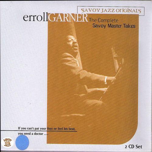 Play & Download Complete Savoy Master Takes by Erroll Garner   Napster