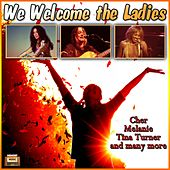 We Welcome the Ladies! von Various Artists