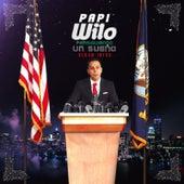 Play & Download Persignando Un Sueño by Papi Wilo | Napster