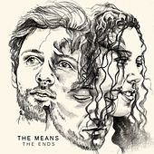 Play & Download The Ends by The Means | Napster
