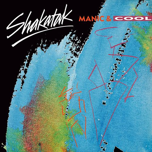 Manic & Cool by Shakatak