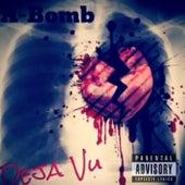 Play & Download Deja Vu by A-Bomb | Napster