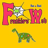 Play & Download Frankie's Web by Dan | Napster
