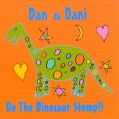 Do the Dinosaur Stomp!! by Dan