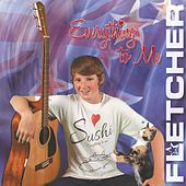 Everything to Me by Fletcher