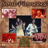Soul Pioneers von Various Artists