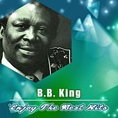 Enjoy the Best Hits by B.B. King