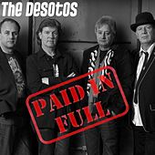 Play & Download Paid in Full by The DeSotos | Napster