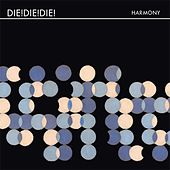 Play & Download Harmony by Die! Die! Die! | Napster
