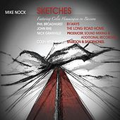 Play & Download Sketches by Mike Nock | Napster