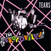 Play & Download Tears by Crocodiles | Napster