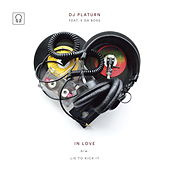 Play & Download In Love by DJ Platurn | Napster