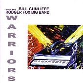 Play & Download Warriors by Bill Cunliffe | Napster