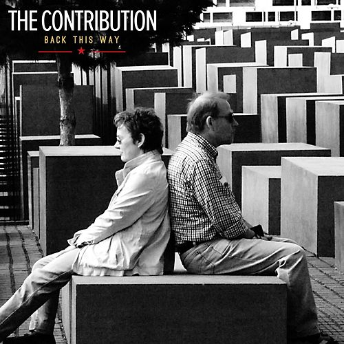 Play & Download Back This Way by The Contribution | Napster