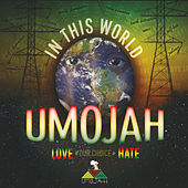 Play & Download In This World by Umojah | Napster