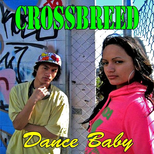 Play & Download Dance Baby by Crossbreed | Napster