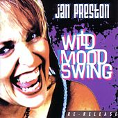 Wild Mood Swing by Jan Preston