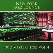 Play & Download Trio Masterpieces, Vol. 4 by New York Jazz Lounge | Napster