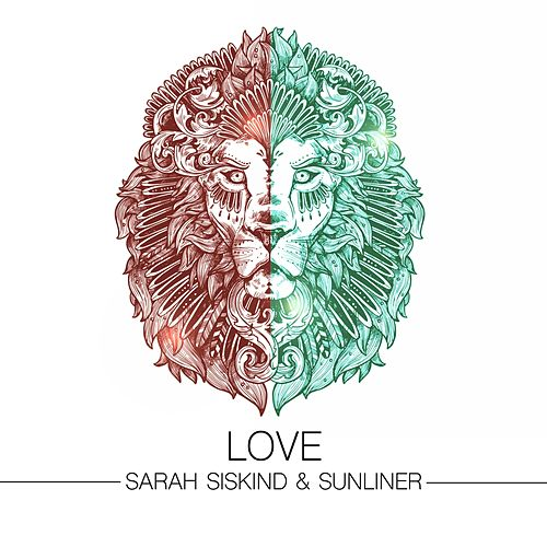 Love by Sarah Siskind