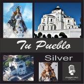 Play & Download Tu Pueblo by Silver | Napster