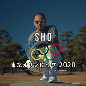 Play & Download 東京オリンピック2020 by Sho. | Napster