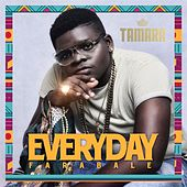 Play & Download Everyday by Tamara | Napster
