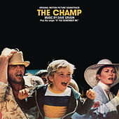 Play & Download The Champ Soundtrack by Dave Grusin | Napster