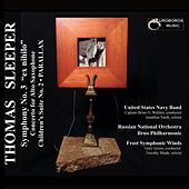 Play & Download Thomas Sleeper Symphony 3 by Various Artists | Napster