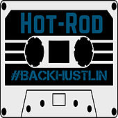 Play & Download #BackHustlin by Hot Rod | Napster