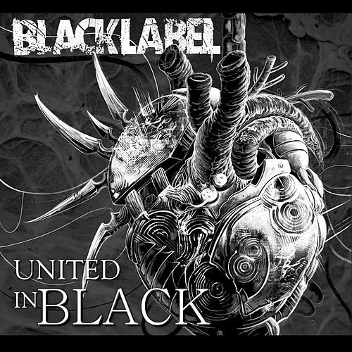 Play & Download United in Black by Black Label | Napster