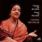 Songs of Devotion by Lakshmi Shankar