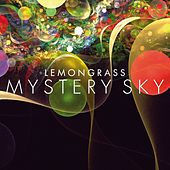 Mystery Sky by Lemongrass
